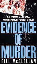 Evidence of Murder (Onyx) by Bill McClellan