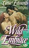 Edwards, Cassie: Wild Embrace (Onyx)