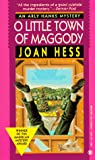 Hess, Joan: O Little Town of Maggody
