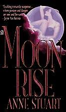 Moonrise by Anne Stuart