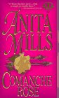 Mills, Anita: Comanche Rose