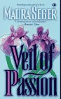 Veil of Passion by Maura Seger