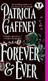 Gaffney, Patricia: Forever and Ever