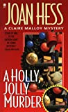Hess, Joan: A Holly, Jolly Murder