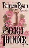 Patricia Ryan: Secret Thunder