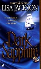 Dark Sapphire by Lisa Jackson