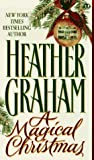Graham, Heather: A Magical Christmas