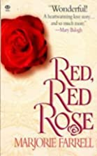 Red, Red Rose by Marjorie Farrell
