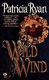 Patricia Ryan: Wild Wind