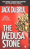 Du Brul, Jack: The Medusa Stone: Library Edition