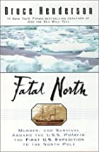 Fatal North: adventure and survival aboard…