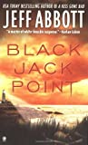 Abbott, Jeff: Black Jack Point