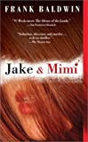 Baldwin, Frank: Jake and Mimi
