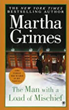 The Man With a Load of Mischief by Martha…