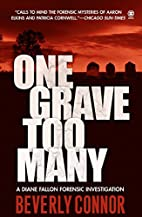 One Grave Too Many (Diane Fallon Forensic…