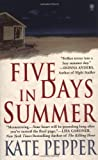 Pepper, Kate: Five Days in Summer