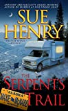 Henry, Sue: The Serpents Trail: A Maxie And Stretch Mystery