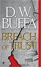 Breach of Trust by D. W. Buffa