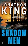 King, Jonathon: Shadow Men