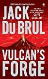 Du Brul, Jack B.: Vulcan&#39;s Forge: Library Edition
