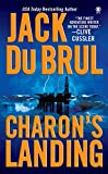 Du Brul, Jack: Charon&#39;s Landing: Library Edition