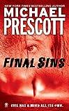 Prescott, Michael: Final Sins