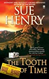 Henry, Sue: The Tooth of Time (A Maxie and Stretch Mystery)
