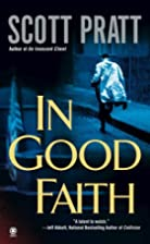 In Good Faith (Joe Dillard Series) by Scott…