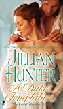 Jillian Hunter: A Duke's Temptation The Bridal Pleasures Series