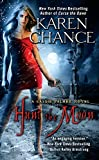 Chance, Karen: Hunt the Moon: A Cassie Palmer Novel