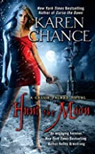 Hunt the Moon: A Cassie Palmer Novel by…