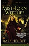 Hendee, Barb: The Mist-Torn Witches