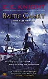 Knight, E.E.: Baltic Gambit: A Novel of the Vampire Earth
