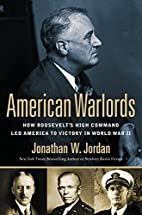 American Warlords: How Roosevelt's High…