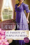 Willig, Lauren: The Passion of the Purple Plumeria: A Pink Carnation Novel