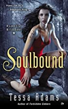 Soulbound: A Lone Star Witch Novel by Tessa…