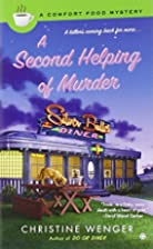 A Second Helping Of Murder by Christine…