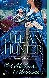 Hunter, Jillian: The Mistress Memoirs: A Boscastle Affairs Novel