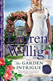 Willig, Lauren: The Garden Intrigue: A Pink Carnation Novel