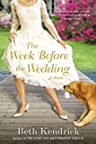 Kendrick, Beth: The Week Before the Wedding