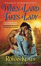 When a Laird Takes a Lady: A Claimed By the…