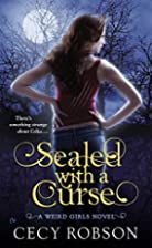 Sealed with a Curse by Cecy Robson