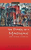 Gogol, Nikolai: The Diary of a Madman and Other Stories (Signet Classics)