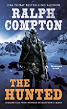 The Hunted by Ralph Compton