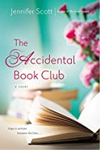 The Accidental Book Club by Jennifer Scott