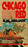 Meluch, R.M.: Chicago Red