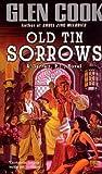 Cook, Glen: Old Tin Sorrows (Garrett, P.I.)