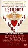 Slung, Michele B.: I Shudder at Your Touch: Twenty-Two Tales of Sex and Horror