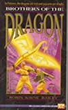 Bailey, Robin Wayne: Brothers of the Dragon