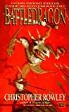 Christopher Rowley: Battledragon (Bazil Broketail)